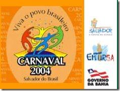 Logo do carnaval na Bahia em 2004