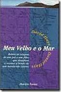 Capa do livro Meu Velho e o Mar